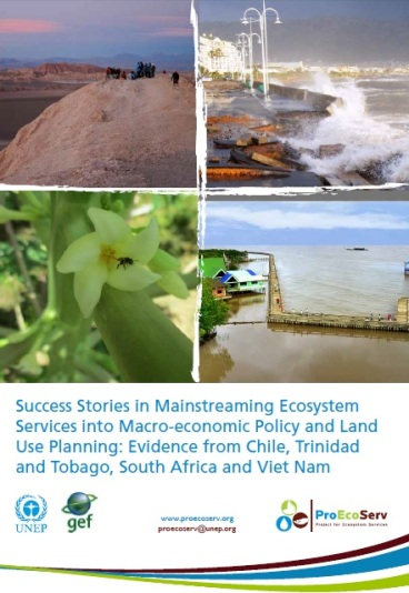 Success Stories in Mainstreaming Ecosystem Services into Macro-economic Policy and Land Use Planning: Evidence from Chile, Trinidad and Tobago, South Africa and Viet Nam